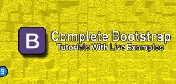 Complete Bootstrap Tutorials With Live Examples