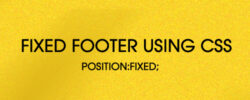 How to Create Fixed Footer using CSS